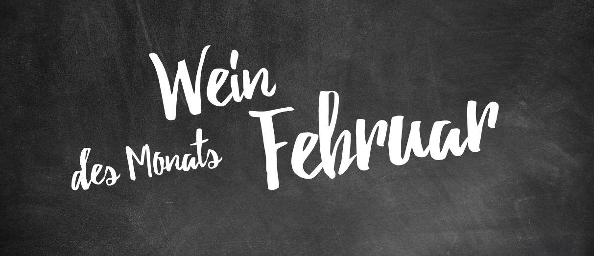 Wein des Monats Februar